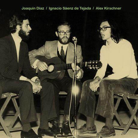 Joaquín Díaz, Ignacio Sáenz de Tejada, Álex Kirschner (1973)